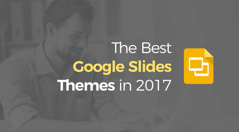 Best Google Slides Themes