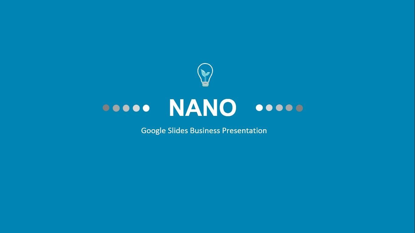 NANO - Google Slides Business Presentation