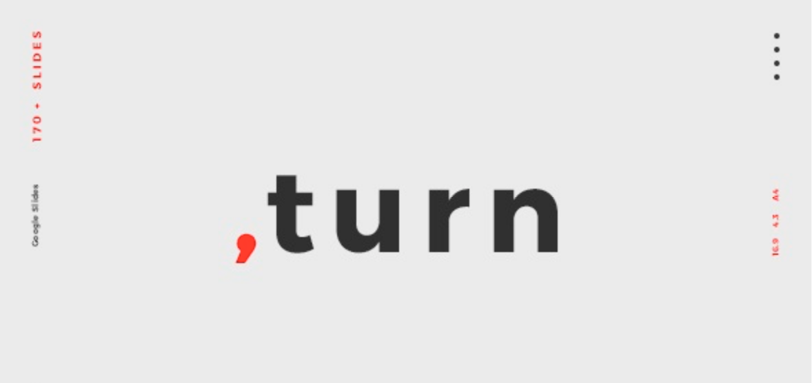 Turn Google Slides Template